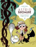 Astrid Bromure, (tome 3)