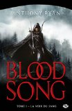 Blood song, (tome 1)